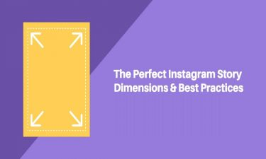 Best Instagram Story Sizes & Dimensions